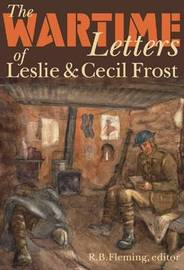 The Wartime Letters of Leslie and Cecil Frost, 1915-1919 image