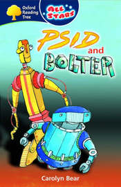 Oxford Reading Tree: All Stars: Pack 3: Psid and Bolter by Carolyn Bear image