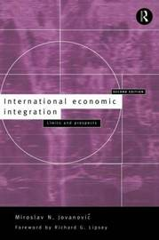 International Economic Integration by Miroslav Jovanovic image