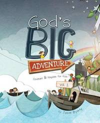God's Big Adventure by Jason Byerly
