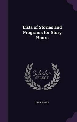 Lists of Stories and Programs for Story Hours by Effie Power image