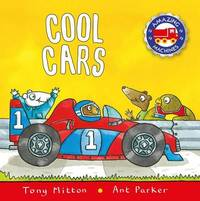 Cool Cars by Tony Mitton