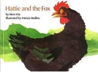 Hattie and the Fox by Mem Fox