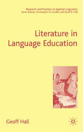 Literature in Language Education by G. Hall
