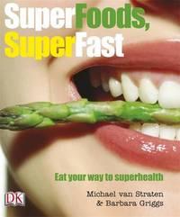 Superfoods Superfast by Michael Van Straten image