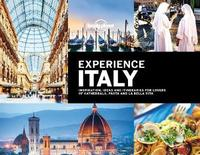 Lonely Planet Experience Italy by Lonely Planet