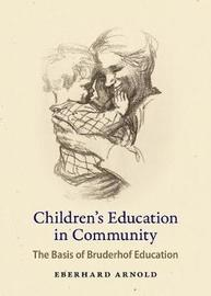 Children's Education in Community by Eberhard Arnold