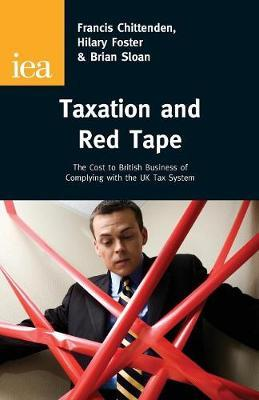 Taxation and Red Tape by Francis Chittenden