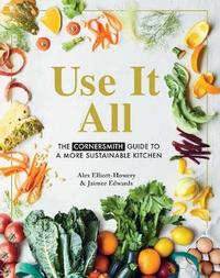 Use it All by Jaimee Edwards