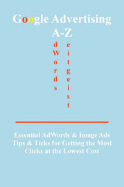Google Advertising A-Z by Bottletree Books image