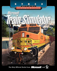 Microsoft Train Simulator: Sybex Official Strategies and Secrets by David Chong image