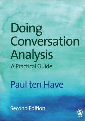 Doing Conversation Analysis by Paul Ten Have