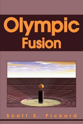 Olympic Fusion by Scott S Pickard