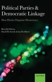 Political Parties and Democratic Linkage by Russell J Dalton