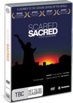 Scared Sacred on DVD