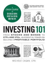 Investing 101 by Michele Cagan