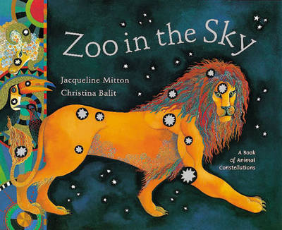 Zoo in the Sky by Jacqueline Mitton image