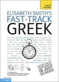 Teach Yourself Fast-track Greek by Elisabeth Smith image