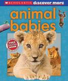 Scholastic Discover More: Animal Babies by Andrea Pinnington