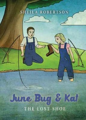 June Bug & Kat by Sheila K Robertson