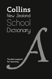 Collins New Zealand School Dictionary by Collins Dictionaries