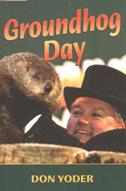 Groundhog Day by Don Yoder image