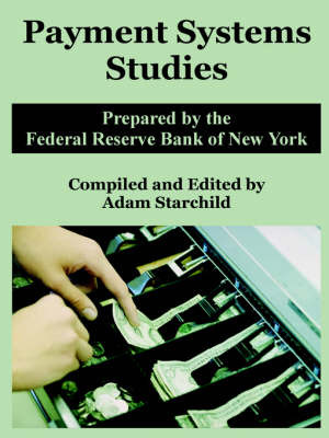 Payment Systems Studies by Reserve Bank of New York Federal Reserve Bank of New York image