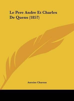 Le Pere Andre Et Charles de Quens (1857) by Antoine Charma image