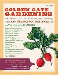 Golden Gate Gardening, 3Rd Edition by Pamela Peirce image