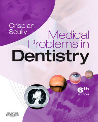 Medical Problems in Dentistry by Crispian Scully, CBE image