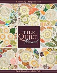 Tile Quilt Revival by Carol Jones image