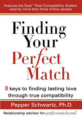Finding Your Perfect Match by Pepper Schwartz image