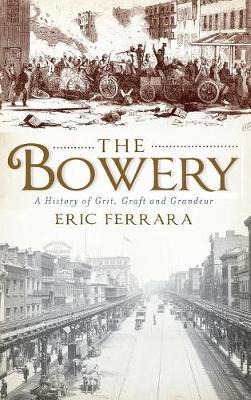 The Bowery by Eric Ferrara