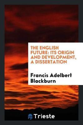 The English Future by Francis Adelbert Blackburn image