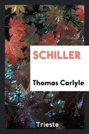 Schiller by Thomas Carlyle