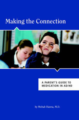 Making the Connection by M Hanna M.D.