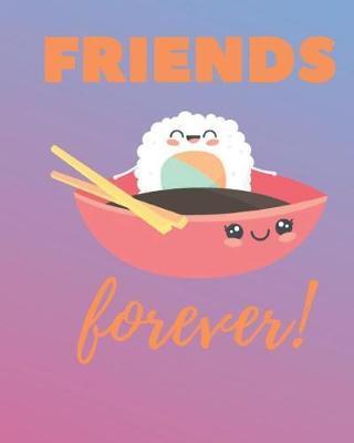 Friends Forever by Casa Amiga Friend