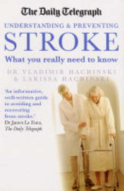 "The ""Daily Telegraph"" Stroke: What You Really Need to Know by Larissa Hachinski image"