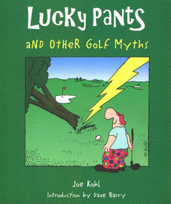 Lucky Pants and Other Golf Myths by Joe Kohl image