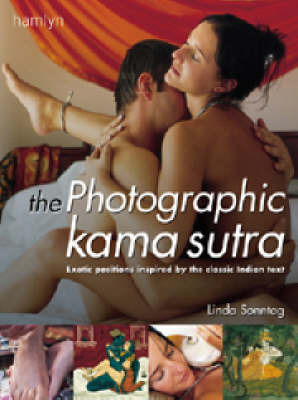 "The Photographic ""Kama Sutra"" by Linda Sonntag"