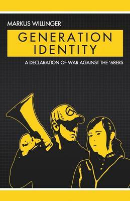 Generation Identity by Markus Willinger