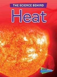 Heat by Darlene R Stille