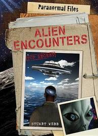 Alien Encounters by Stuart Webb