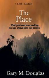 The Place by Gary, M. Douglas