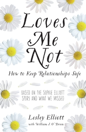 Loves Me Not by Lesley Elliott