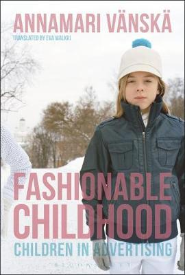Fashionable Childhood by Annamari Vanska