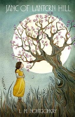 Jane of Lantern Hill by L.M.Montgomery