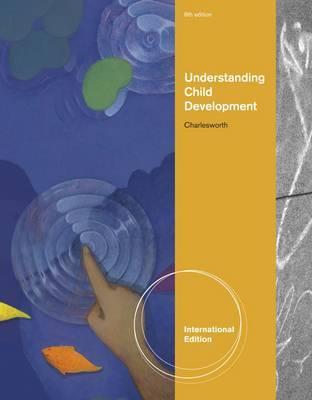Understanding Child Development by Rosalind Charlesworth