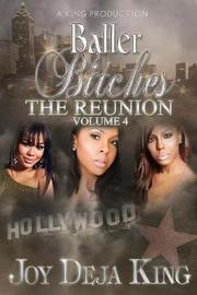 Baller Bitches the Reunion Volume 4 by Joy Deja King image