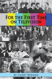 For the First Time on Television... by Garry Berman